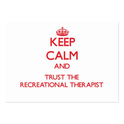 Keep Calm and Trust the Recreational Therapist Business Card