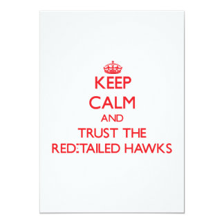 Keep calm and Trust the Red-Tailed Hawks Custom Announcement