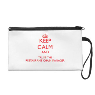 Keep Calm and Trust the Restaurant Chain Manager Wristlet Purse