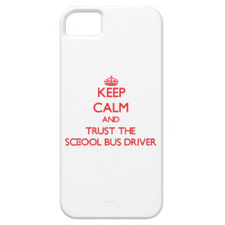 Keep Calm and Trust the School Bus Driver Barely There iPhone 5 Case