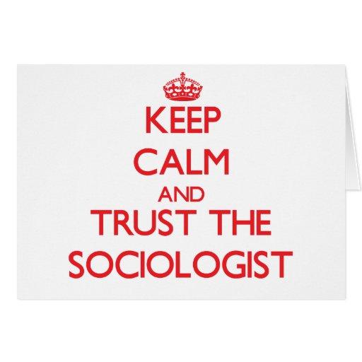Keep Calm and Trust the Sociologist Card