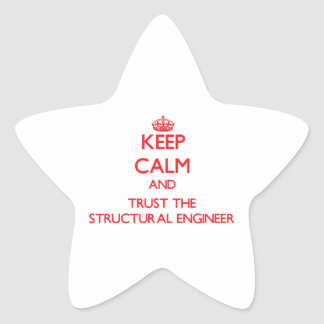 Keep Calm and Trust the Structural Engineer Sticker
