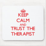 Keep Calm and Trust the Therapist Mousemats