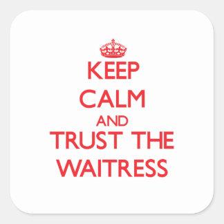 Keep Calm and Trust the Waitress Sticker