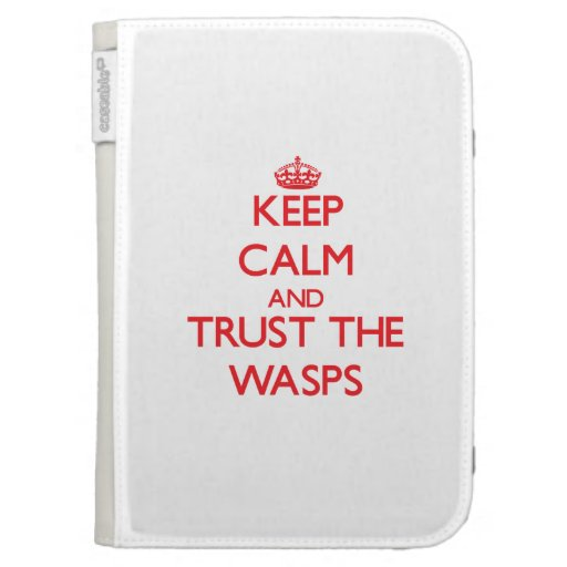 Keep calm and Trust the Wasps Kindle Keyboard Cases