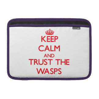 Keep calm and Trust the Wasps MacBook Air Sleeves