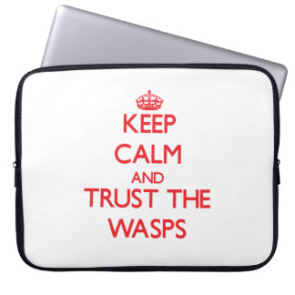 Keep calm and Trust the Wasps Laptop Computer Sleeves