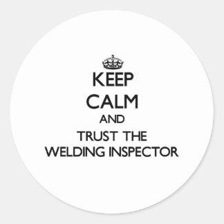 Keep Calm and Trust the Welding Inspector Sticker