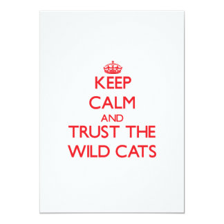 Keep calm and Trust the Wild Cats 13 Cm X 18 Cm Invitation Card