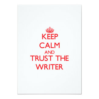 Keep Calm and Trust the Writer Custom Invitation