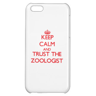 Keep Calm and Trust the Zoologist iPhone 5C Covers