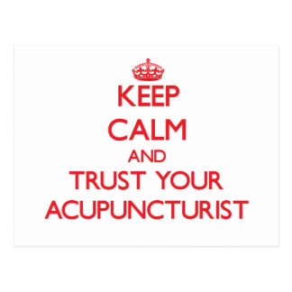 Keep Calm and trust your Acupuncturist Postcard