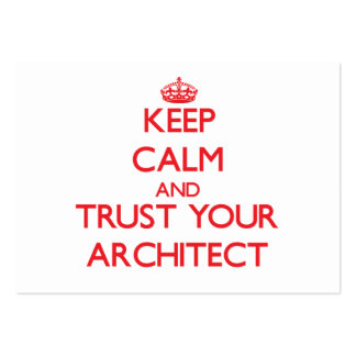 Keep Calm and Trust Your Architect Business Cards