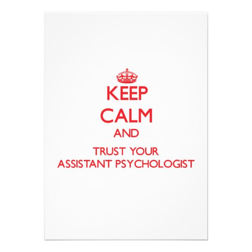 Keep Calm and trust your Assistant Psychologist Personalized Invitations