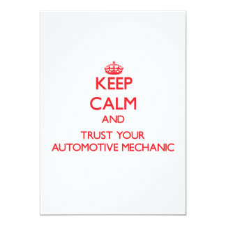 "Keep Calm and trust your Automotive Mechanic 5"" X 7"" Invitation Card"