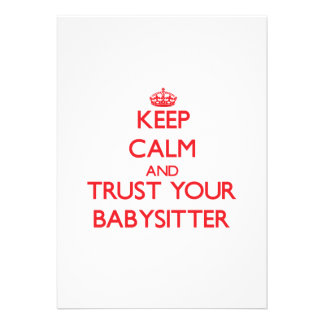 Keep Calm and trust your Babysitter Personalized Invites