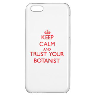 Keep Calm and trust your Botanist iPhone 5C Case