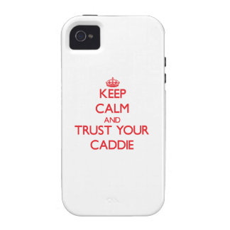 Keep Calm and trust your Caddie Case-Mate iPhone 4 Case