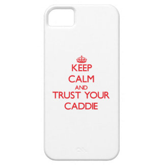 Keep Calm and trust your Caddie iPhone 5 Cover