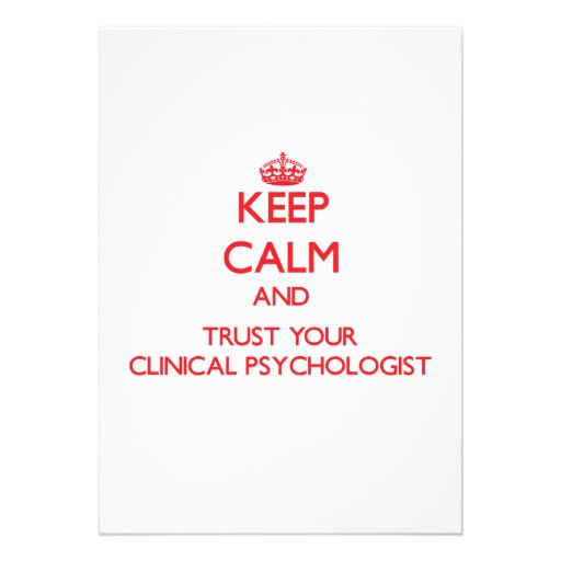 Keep Calm and trust your Clinical Psychologist Cards
