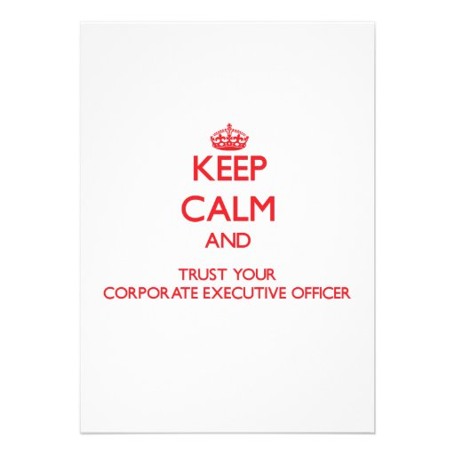 Keep Calm and trust your Corporate Executive Offic Personalized Invitations