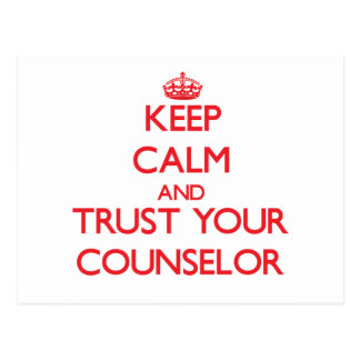 Keep Calm and trust your Counselor Postcard