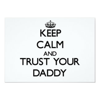 Keep Calm and Trust  your Daddy Announcement