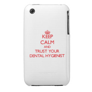 Keep Calm and trust your Dental Hygienist Case-Mate iPhone 3 Case
