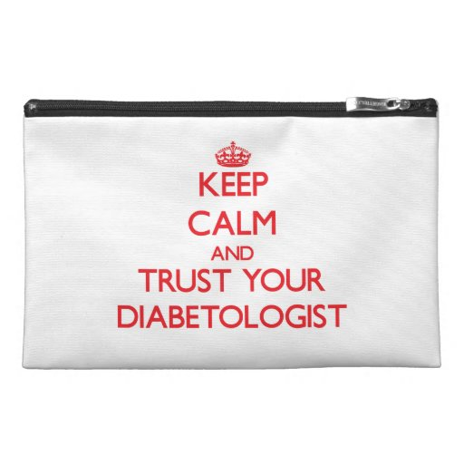 Keep Calm and trust your Diabetologist Travel Accessory Bag