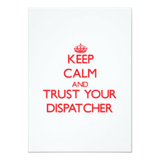 Keep Calm and trust your Dispatcher Custom Invites