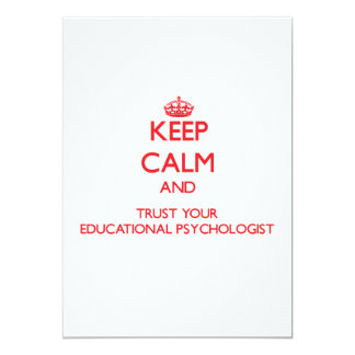 Keep Calm and trust your Educational Psychologist Custom Invitations