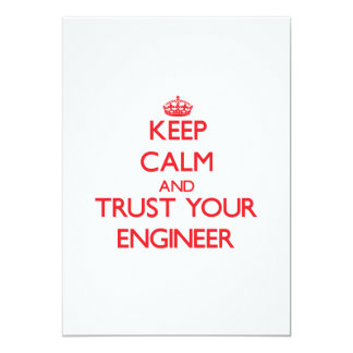 Keep Calm and trust your Engineer Personalized Invitation