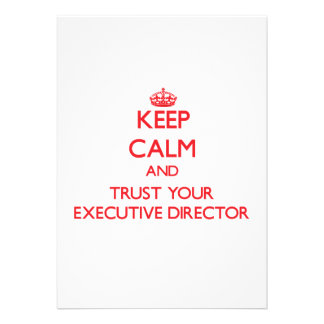 Keep Calm and trust your Executive Director Cards