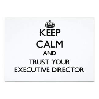 Keep Calm and Trust Your Executive Director Invite