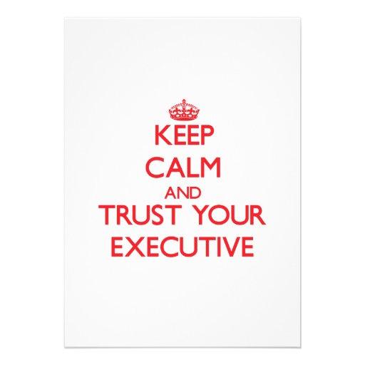 Keep Calm and trust your Executive Custom Invites