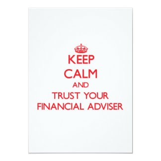 Keep Calm and trust your Financial Adviser Personalized Invitation