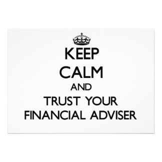 Keep Calm and Trust Your Financial Adviser Custom Announcement