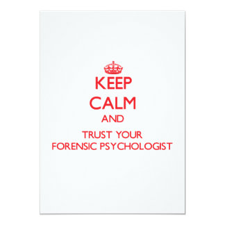 Keep Calm and trust your Forensic Psychologist Announcement