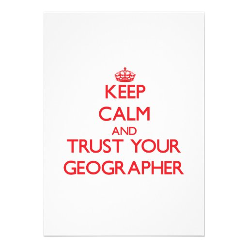 Keep Calm and trust your Geographer Cards
