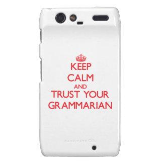 Keep Calm and trust your Grammarian Motorola Droid RAZR Case
