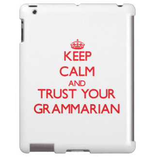 Keep Calm and trust your Grammarian
