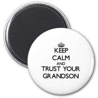 Keep Calm and Trust your Grandson Fridge Magnet