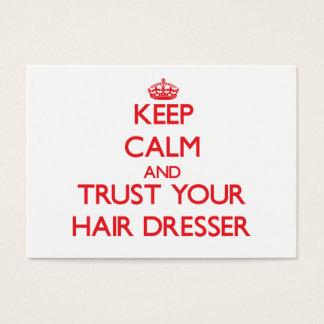 Keep Calm and Trust Your Hair Dresser Business Card