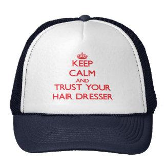 Keep Calm and trust your Hair Dresser Trucker Hat