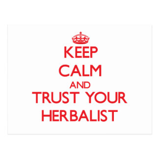 Keep Calm and trust your Herbalist Post Card