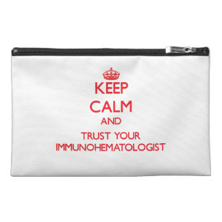 Keep Calm and trust your Immunohematologist Travel Accessory Bag