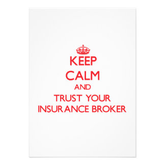 Keep Calm and trust your Insurance Broker Invitations
