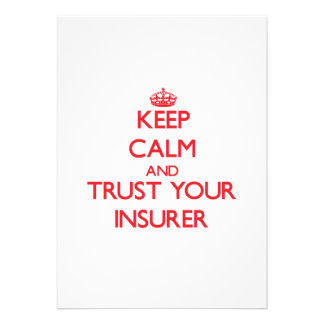 Keep Calm and trust your Insurer Personalized Announcement