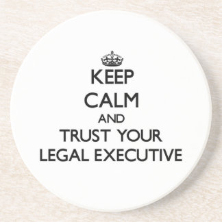 Keep Calm and Trust Your Legal Executive Coaster