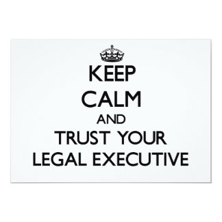 Keep Calm and Trust Your Legal Executive Invites
